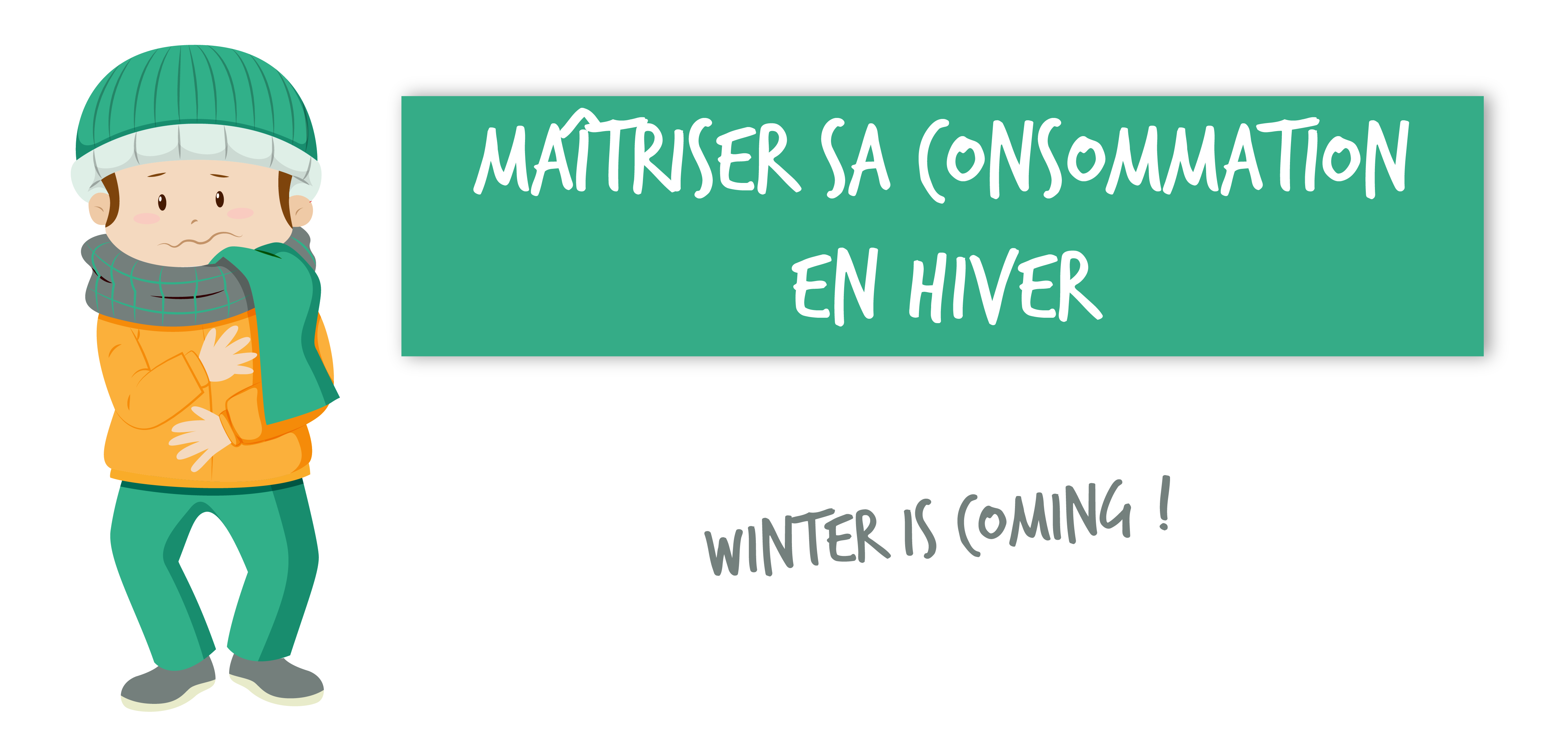 Maîtriser sa consommation en hiver